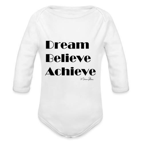 DREAM BELIEVE ACHIEVE - Body Bébé bio manches longues