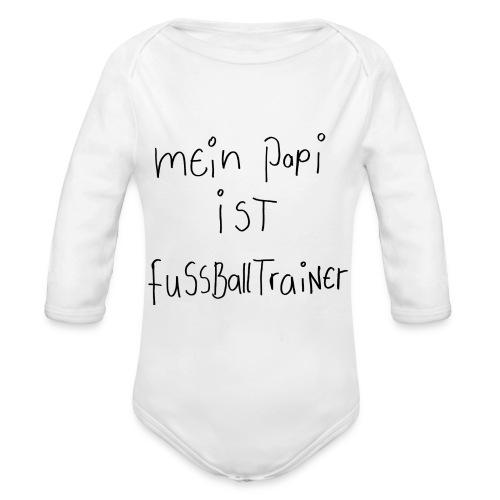 Mein Papi ist Fussballtrainer - Baby Bio-Langarm-Body