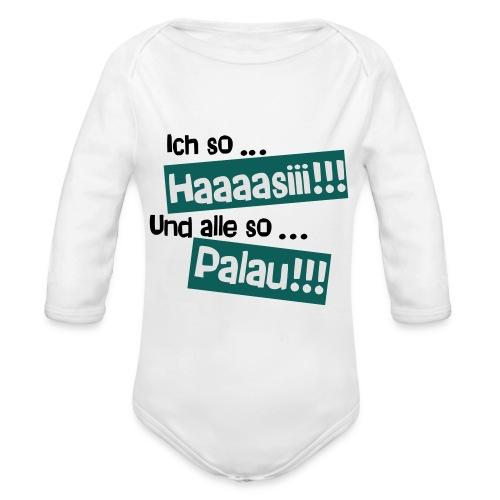 Haaaasiii!!! Palau!!! - Baby Bio-Langarm-Body
