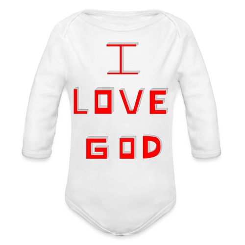 I LOVE GOD - Body orgánico de manga larga para bebé