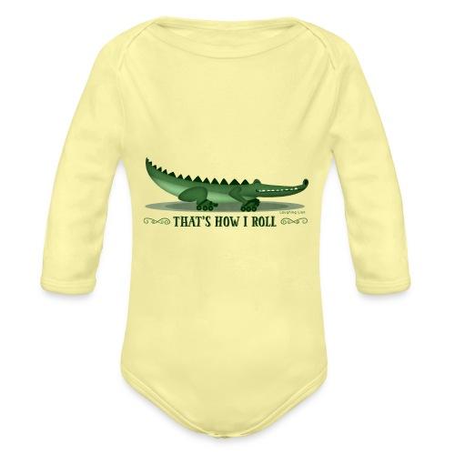 That s How I Roll - Organic Longsleeve Baby Bodysuit
