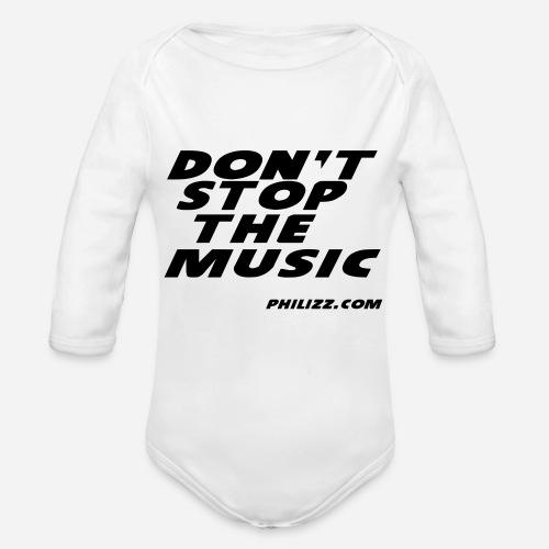dontstopthemusic - Organic Longsleeve Baby Bodysuit