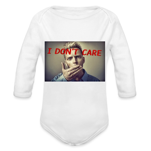 I don't care shirt - Organic Longsleeve Baby Bodysuit