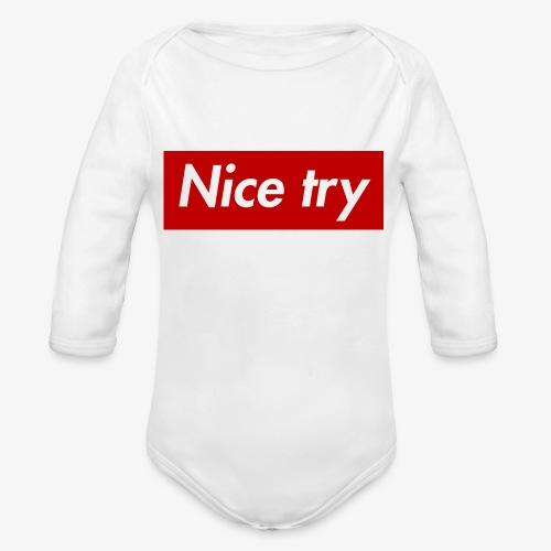 Nice try - Baby Bio-Langarm-Body