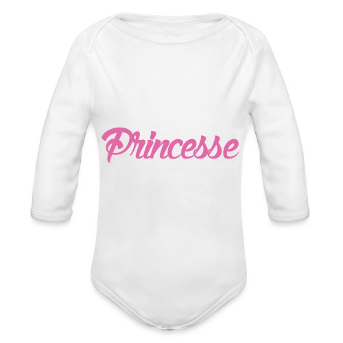 Je suis une Princesse.. (F) - Body Bébé bio manches longues