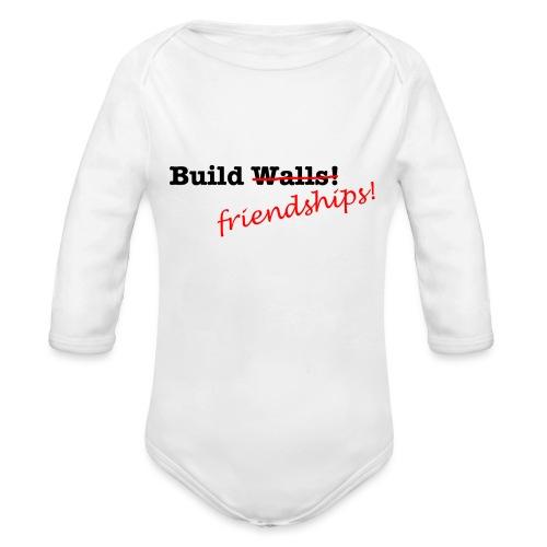 Build Friendships, not walls! - Organic Longsleeve Baby Bodysuit