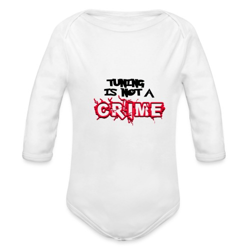 Tuning is not a crime - Baby Bio-Langarm-Body
