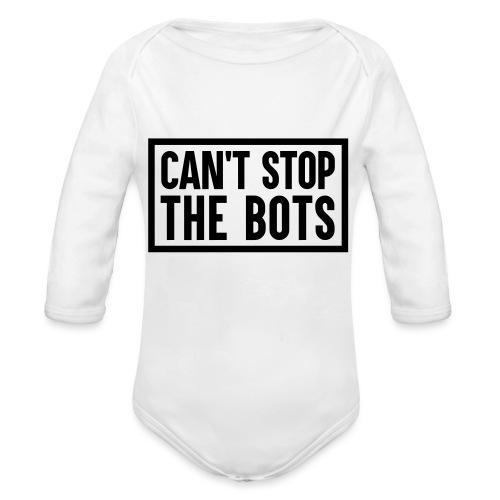 Can't Stop The Bots Premium Tote Bag - Organic Longsleeve Baby Bodysuit