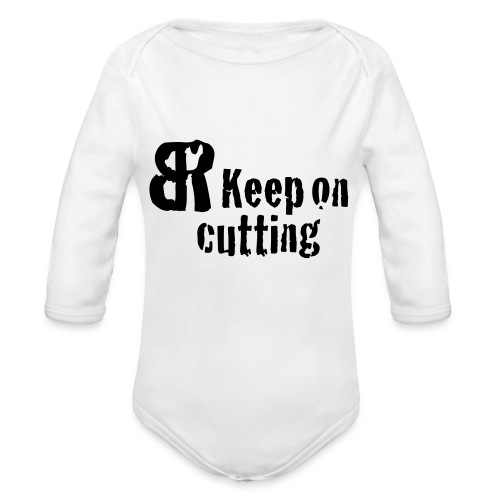 keep on cutting 1 - Baby Bio-Langarm-Body