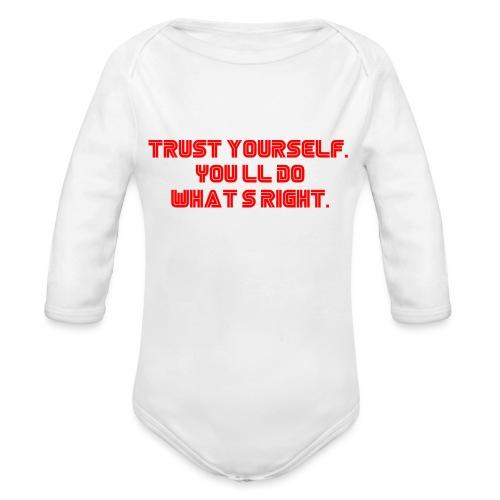 Trust yourself. You'll do what's right. #mrrobot - Organic Longsleeve Baby Bodysuit