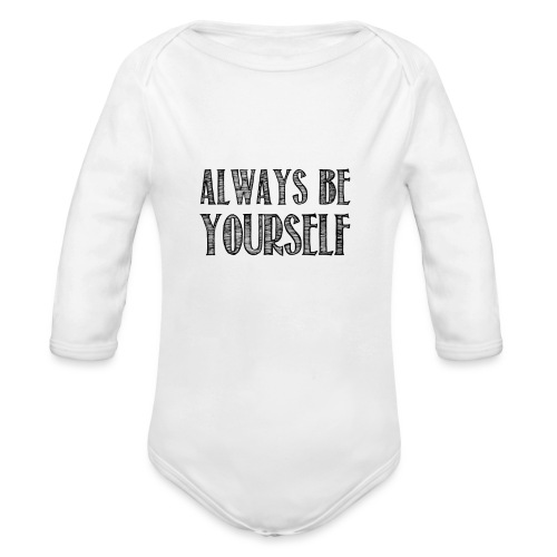 Always be yourself - Body Bébé bio manches longues