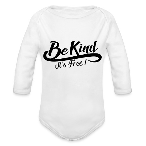 be kind it's free - Organic Longsleeve Baby Bodysuit