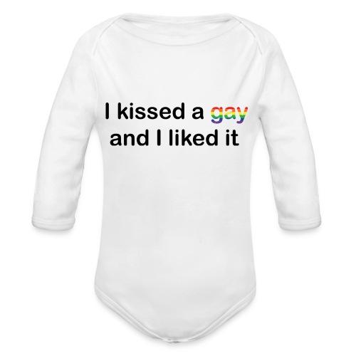 I kissed a gay - Organic Longsleeve Baby Bodysuit
