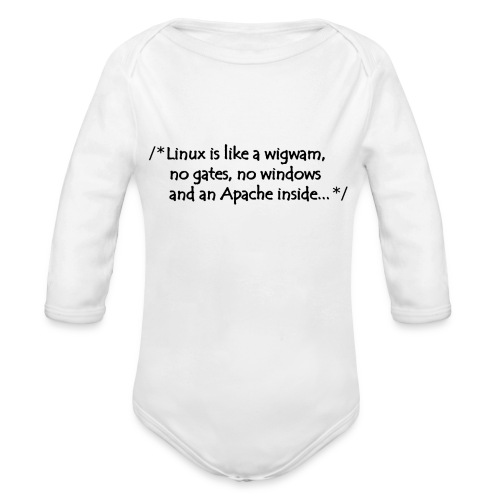 Linux is like a wigwam - Baby Bio-Langarm-Body
