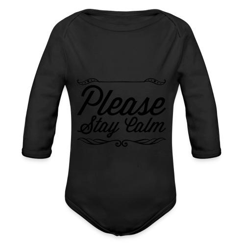 Please Stay Calm - Organic Longsleeve Baby Bodysuit
