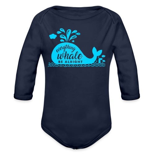Everything Whale Be Alright - Body Bébé bio manches longues