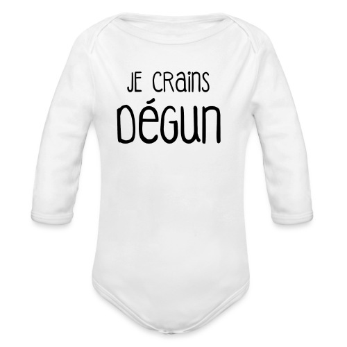 Humour Citation Marseille JE CRAINS DEGUN  - Body Bébé bio manches longues