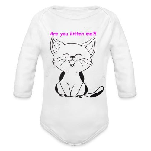 are you kitten me - Baby bio-rompertje met lange mouwen