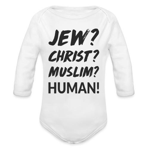 Jew? Christ? Muslim? Human! - Baby Bio-Langarm-Body