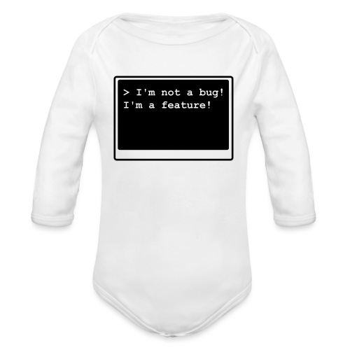I'm not a bug! I'm a feature! (transparent) - Baby Bio-Langarm-Body
