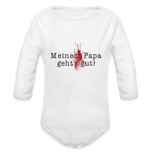 Meinem Papa geh's gut! - Baby Bio-Langarm-Body