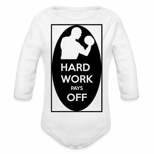 hard work pays off 2 cup.jpg - Organic Longsleeve Baby Bodysuit