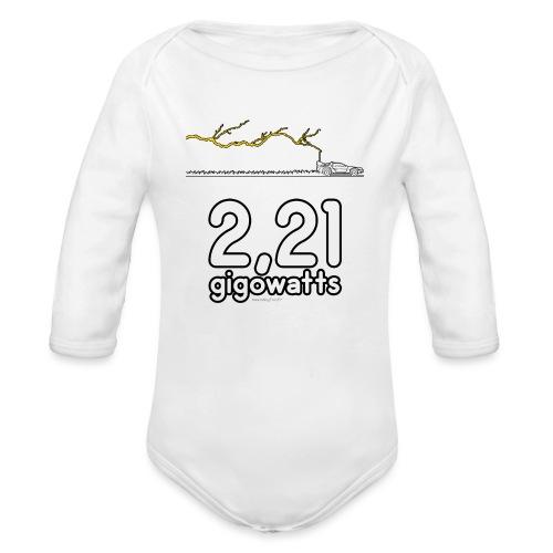 2,21 gigowatts ! - Body Bébé bio manches longues