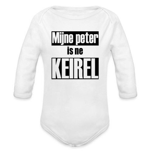 Peter is ne keirel - Baby bio-rompertje met lange mouwen