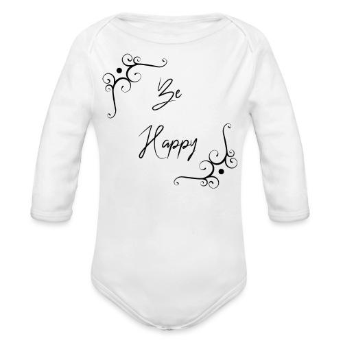 Be Happy sei glücklich Happiness - Baby Bio-Langarm-Body