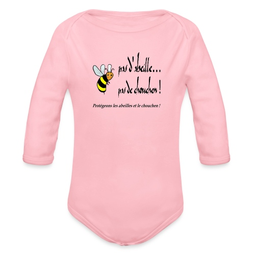 Pas d'abeille, pas de chouchen - Body Bébé bio manches longues