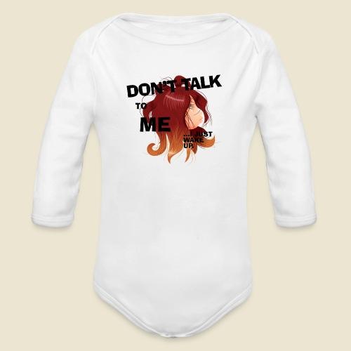 Don't talk to me... - Body Bébé bio manches longues