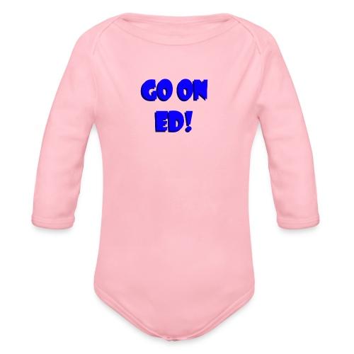 Go on Ed - Organic Longsleeve Baby Bodysuit
