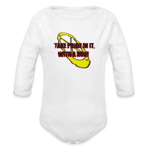 TAKE PRIDE IN IT, WITH A DON! - Baby Bio-Langarm-Body
