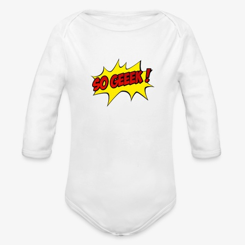 PREMIUM SO GEEEK - LOGO DESIGN - Body Bébé bio manches longues
