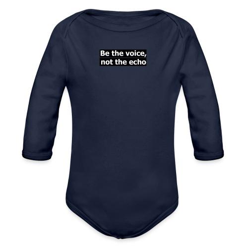 être la voix pas l'écho - Body Bébé bio manches longues
