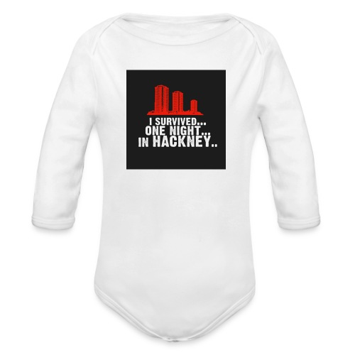 i survived one night in hackney badge - Organic Longsleeve Baby Bodysuit