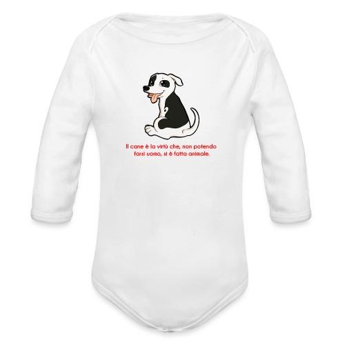 Aforisma cinofilo - Body ecologico per neonato a manica lunga