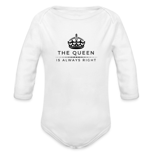 THE QUEEN IS ALWAYS RIGHT - Baby Bio-Langarm-Body