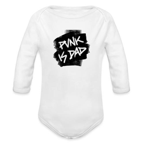 Punk Is Dad - Baby Bio-Langarm-Body