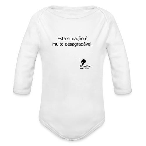 estasituacaoemuitodesagradavel - Organic Longsleeve Baby Bodysuit