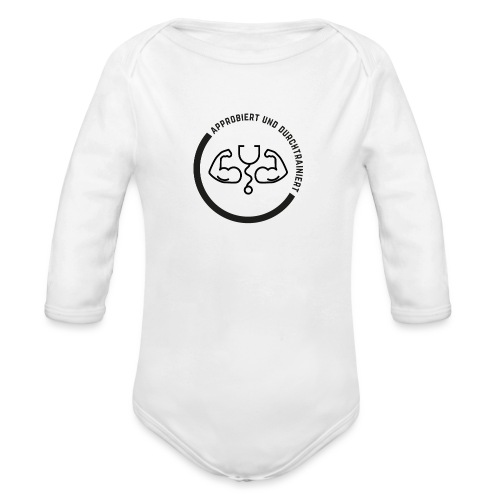 Approbiert und durchtrainiert (DR4) - Baby Bio-Langarm-Body