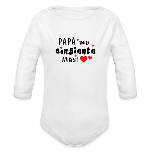 papa me consiente - Body orgánico de manga larga para bebé