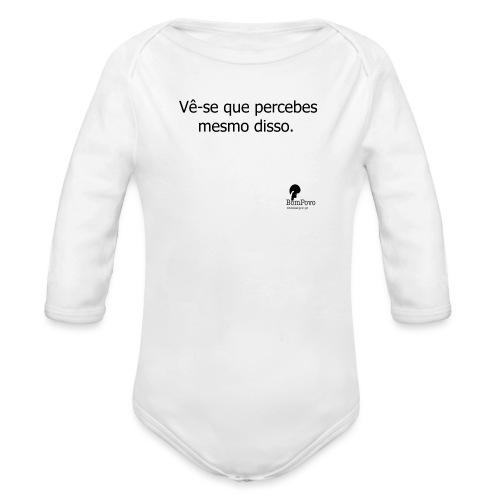 percebesmesmodisso - Organic Longsleeve Baby Bodysuit