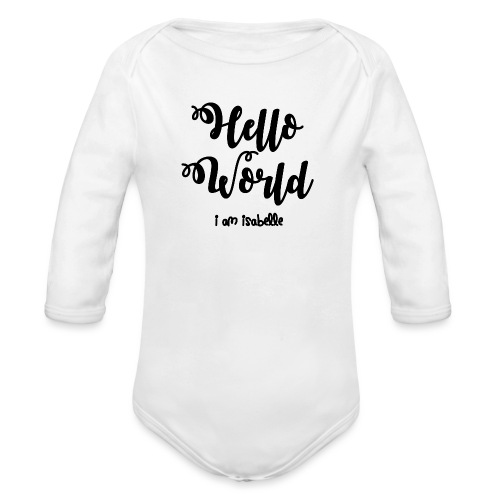 hello world new black design - Organic Longsleeve Baby Bodysuit