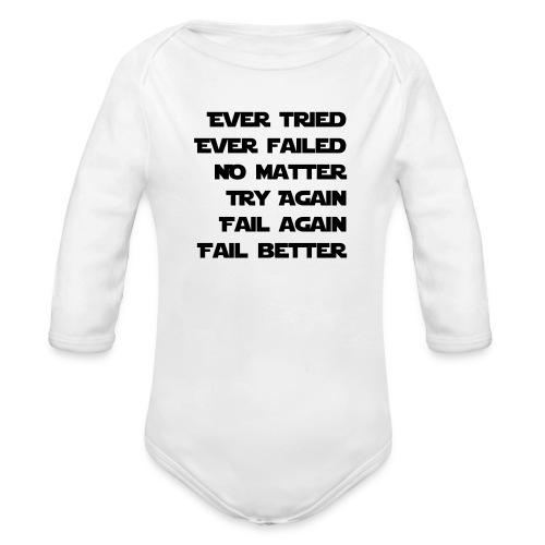 EVER TRIED, EVER FAILED - Baby Bio-Langarm-Body