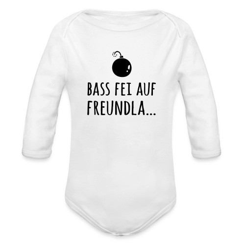 Bass fei auf Freundla - Baby Bio-Langarm-Body