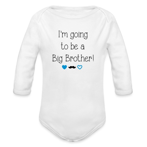 I'm going to be a big brother - Organic Longsleeve Baby Bodysuit