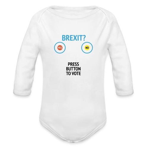 Brexit: Press Button To Vote - Langærmet babybody, økologisk bomuld