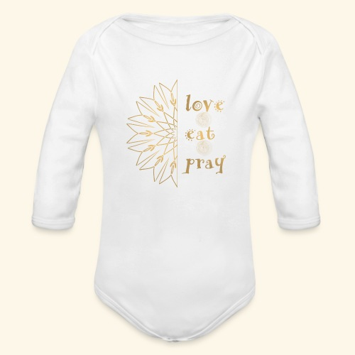 Eat Love & Pray - Organic Longsleeve Baby Bodysuit