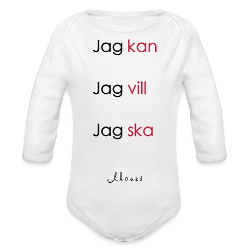 Jag kan jag vill jag ska - Organic Longsleeve Baby Bodysuit